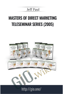Masters Of Direct Marketing Teleseminar Series (2005) – Jeff Paul