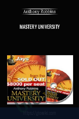Mastery University - Anthony Robbins
