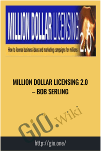 Million Dollar Licensing 2.0 – Bob Serling