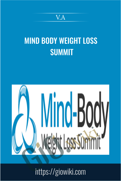 Mind Body Weight Loss Summit - V.A