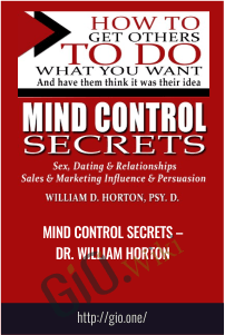 Mind Control Secrets – Dr. William Horton