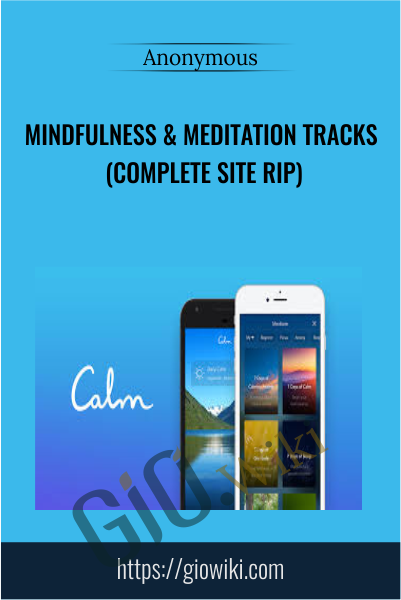 Mindfulness & Meditation Tracks (Complete Site RIP)