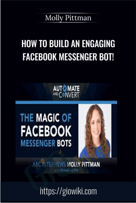 How to Build an Engaging Facebook Messenger Bot! - Molly Pittman