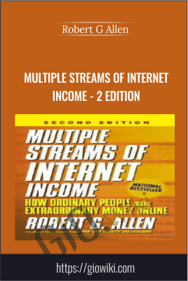Multiple Streams of Internet Income - 2 Edition - Robert G Allen