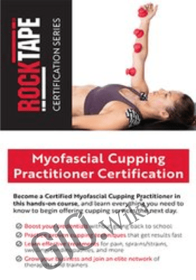 Myofascial Cupping Practitioner Certification - Meghan Helwig