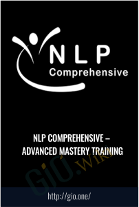 NLP Comprehensive – Advanced Mastery Training