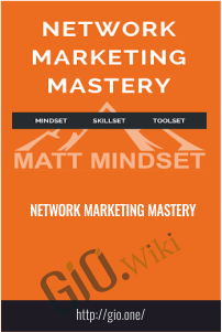 Network Marketing Mastery