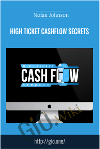 High Ticket Cashflow Secrets – Nolan Johnson