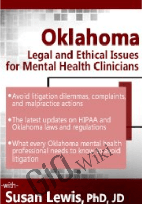 Oklahoma Legal and Ethical Issues for Mental Health Clinicians - Susan Lewis