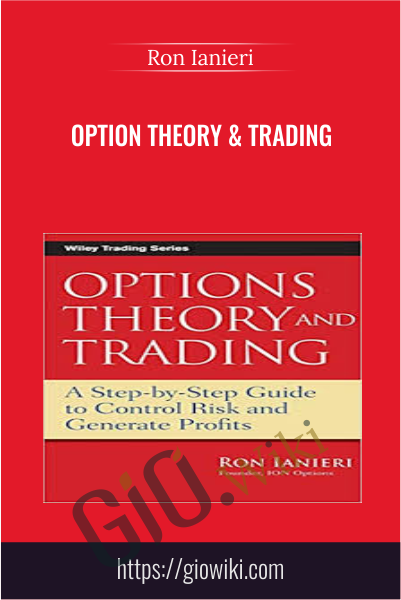 Option Theory & Trading - Ron Ianieri