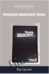 Persuasion Enhancement Course – Michael Bernoff