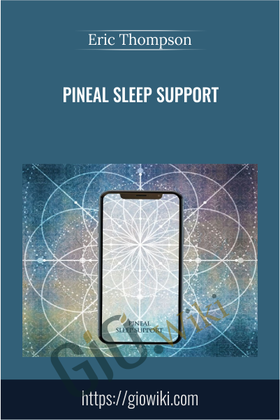 Pineal Sleep Support - Eric Thompson