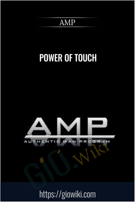 Power of touch - AMP