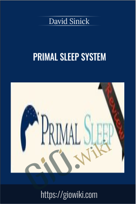 Primal Sleep System - David Sinick