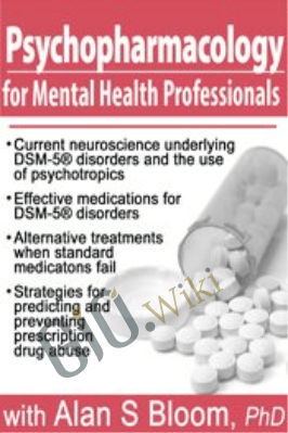 Psychopharmacology for Mental Health Professionals - Alan S. Bloom
