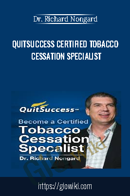 QuitSuccess Certified Tobacco Cessation Specialist - Dr. Richard Nongard