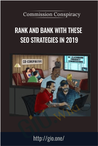 Rank and Bank With These SEO Strategies in 2019 - Commission Conspiracy