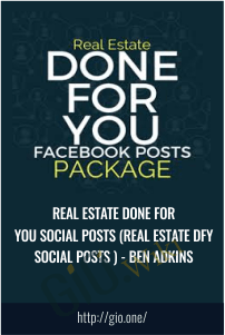 Real Estate Done For You Social Posts (Real Estate DFY Social Posts ) - Ben Adkins