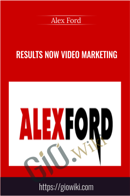 Results NOW Video Marketing - Alex Ford