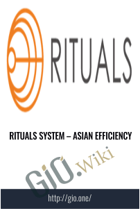 Rituals System – Asian Efficiency