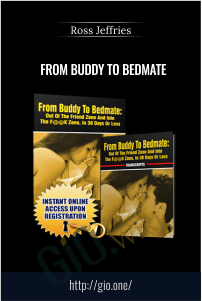 From Buddy to Bedmate – Ross Jeffries