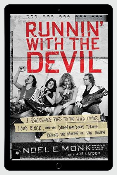 Runnin' with the Devil: A Backstage Pass to the Wild Times, Loud Rock, and the Down and Dirty Truth