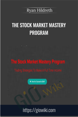 The Stock Market Mastery Program - Ryan Hildreth