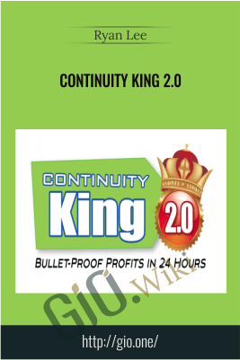 Continuity King 2.0 – Ryan Lee