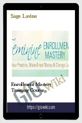 Enrollment Mastery Training Course - Sage Lavine