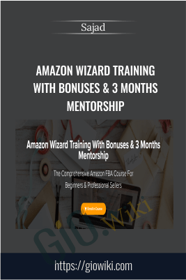 Amazon Wizard Training With Bonuses & 3 Months Mentorship - Sajad