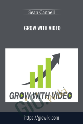 Grow with Video – Sean Cannell