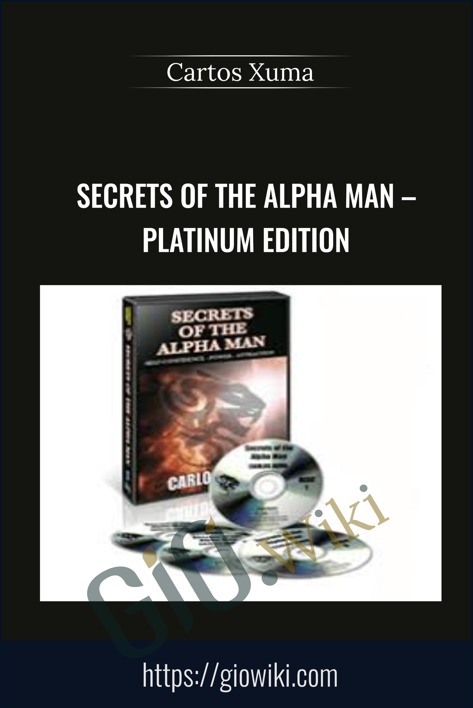 Secrets of the Alpha Man – Platinum Edition - Cartos Xuma
