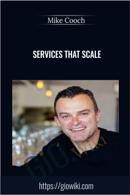 Services That Scale - Mike Cooch