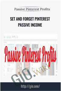 Set and Forget Pinterest Passive Income – Passive Pinterest Profits