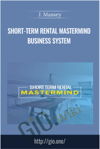 Short-Term Rental Mastermind Business System - J. Massey