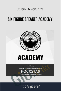 Six Figure Speaker Academy  – Justin Devonshire