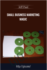 Small Business Marketing Magic – Jeff Paul