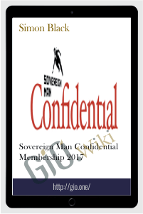 Sovereign Man Confidential Membership 2017 - Simon Black
