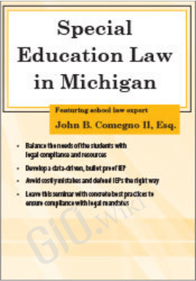 Special Education Law in Michigan - John B. Comegno II