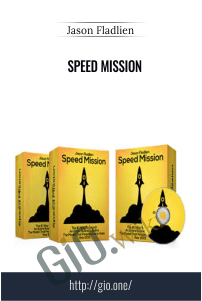 Speed Mission – Jason Fladlien