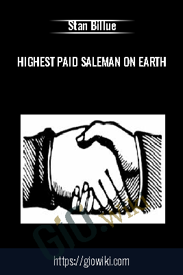 Highest Paid Saleman on Earth - Stan Billue