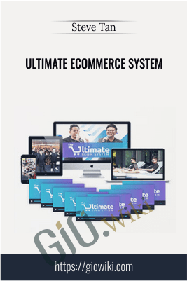 Ultimate Ecommerce System – Steve Tan