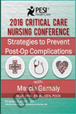 Strategies to Prevent Post-Op Complications - Marcia Gamaly