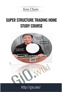 Super Structure Trading Home Study Course – Ken Chow