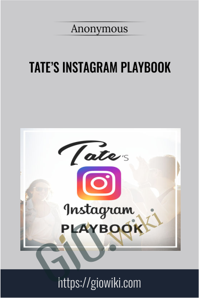 Tate's Instagram Playbook