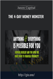The 4-Day Money Monster - Jason Capital