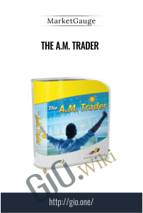 The A.M. Trader – MarketGauge
