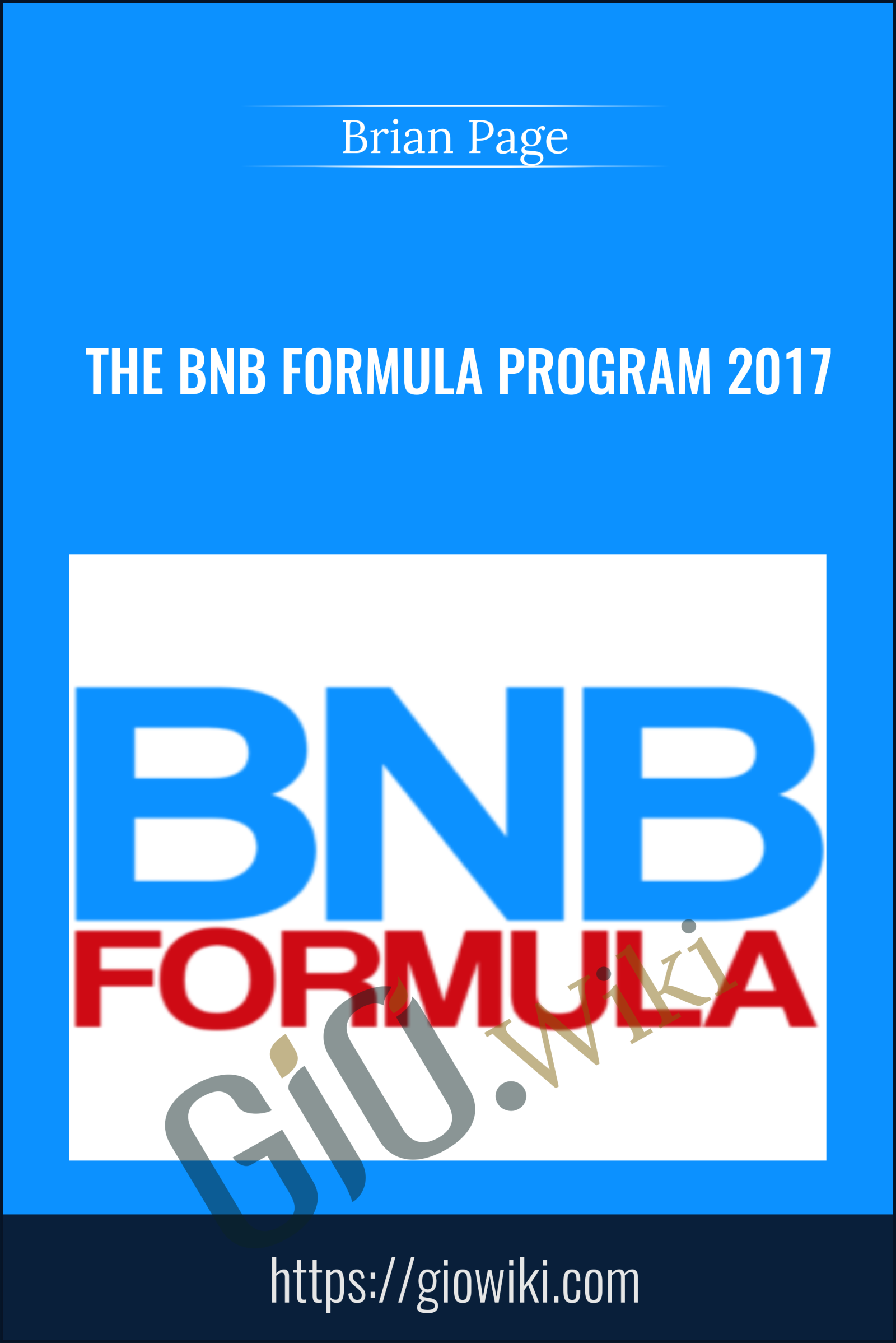 The BNB Formula Program 2017 - Brian Page