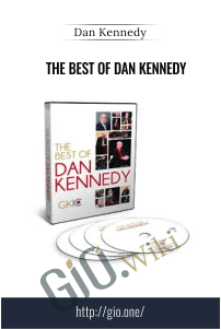 The Best of Dan Kennedy – Dan Kennedy