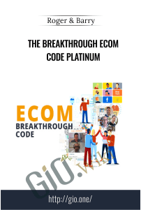 The Breakthrough Ecom Code Platinum – Roger and Barry
